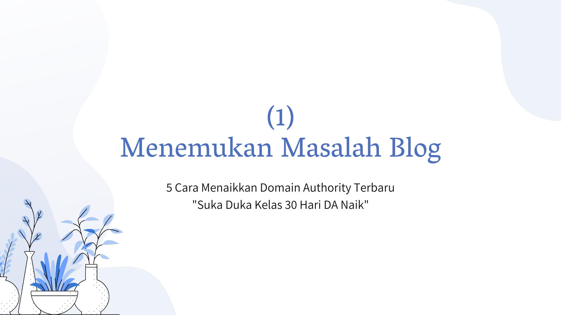 menaikkan DA blog