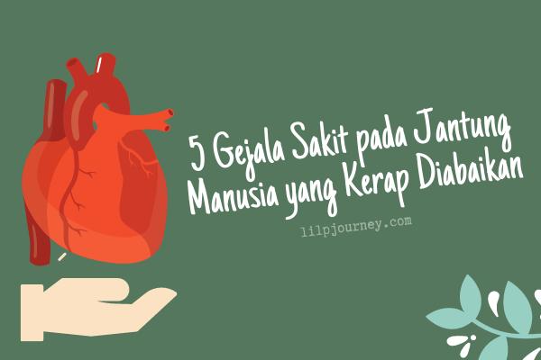 Gejala Sakit pada Jantung Manusia