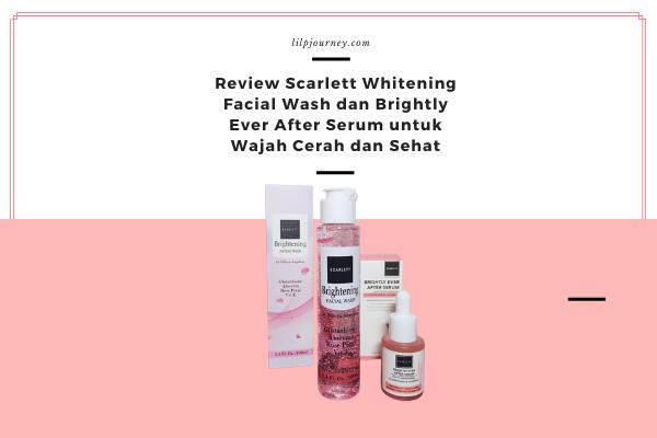 review scarlett face wash dan serum