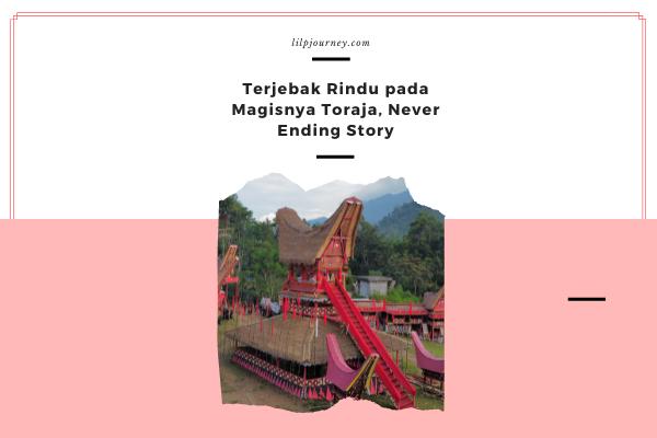 toraja never ending story