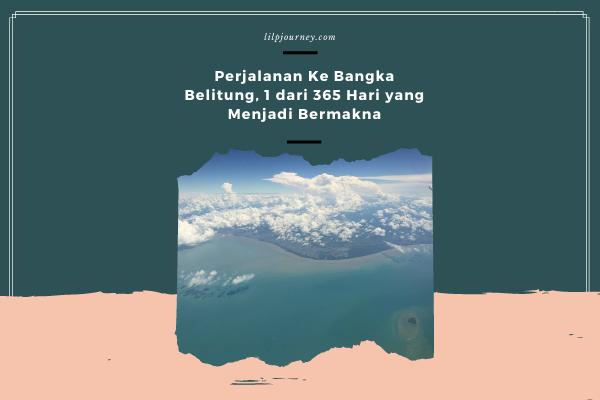 perjalanan ke bangka belitung